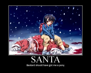 Santa - Bastard should have got me a pony